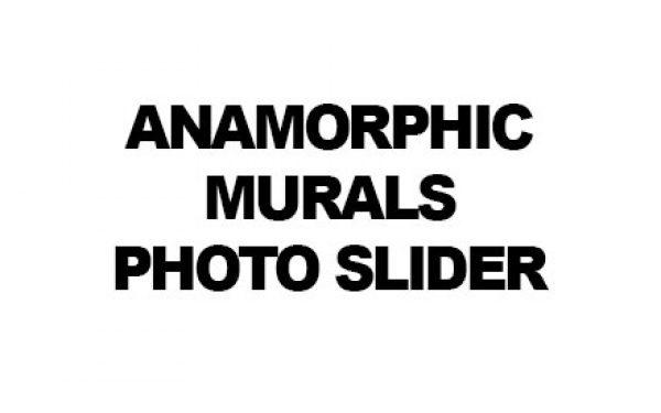 Anamorphic Murals – photo sliders